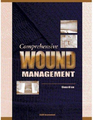 9781556424779: Comprehensive Wound Management