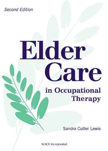 9781556425271: Elder Care in Occupational Therapy