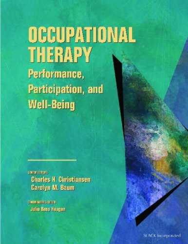 9781556425301: Occupational Therapy: Performance, Participation, and Well-Being