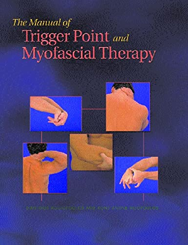 9781556425424: The Manual of Trigger Point and Myofascial Therapy