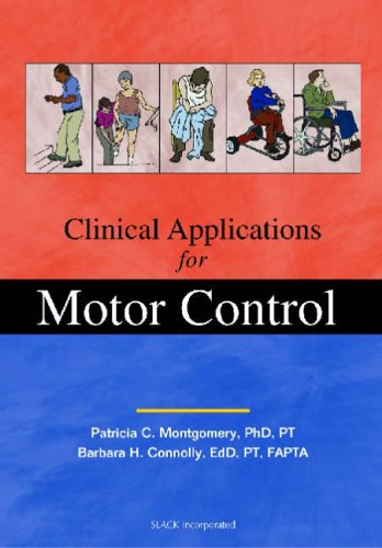 Clinical Applications for Motor Control: Slack Incorporated