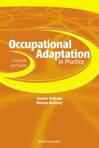 9781556425530: Occupational Adaptation in Practice: Concepts and Cases