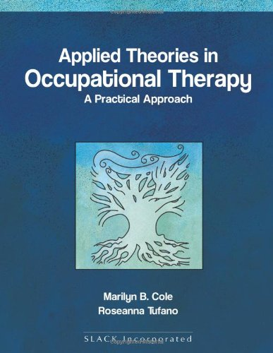 9781556425738: Applied theories in Occupational Therapy