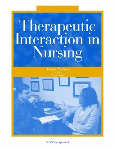 9781556425790: Therapeutic Interaction in Nursing