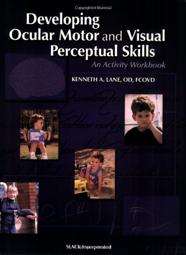 9781556425950: Developing Ocular Motor and Visual Perceptual Skills: An Activity Workbook