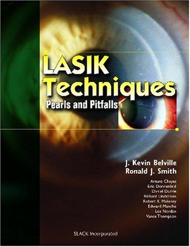 9781556426223: LASIK Techniques: Pearls and Pitfalls
