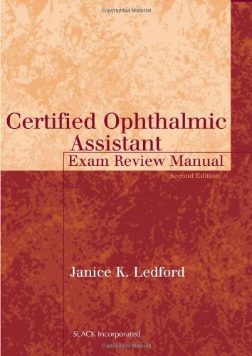 9781556426421: Certified Ophthalmic Assistant Exam Review Manual (The Basic Bookshelf for Eyecare Professionals)