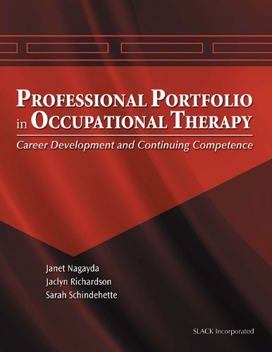 9781556426445: The Professional Portfolio in Occupational Therapy: Career Development and Continuing Competence