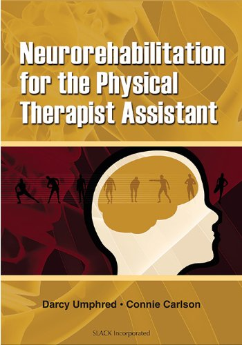 9781556426452: Neurorehabilitation for the Physical Therapist Assistant