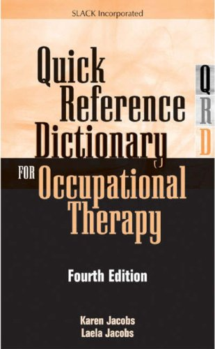 9781556426568: Quick Reference Dictionary for Occupational Therapy