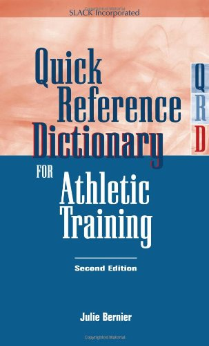 9781556426667: Quick Reference Dictionary for Athletic Training