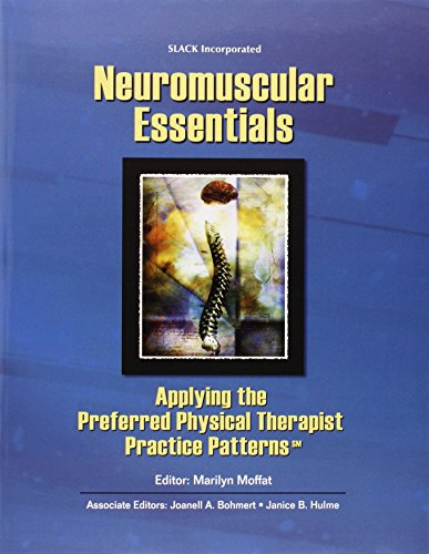 Neuromuscular Essentials: Applying the Preferred Physical Therapist
