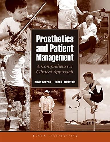 Prosthetics and Patient Management (Hardback): Kevin Carroll, Joan