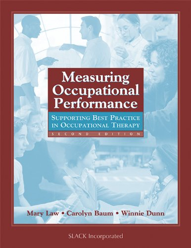 Measuring Occupational Performance: Supporting Best Practice in: Law PhD OT