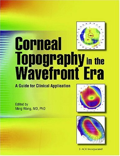 9781556427183: Corneal Topography in the Wavefront Era: A Guide for Clinical Application