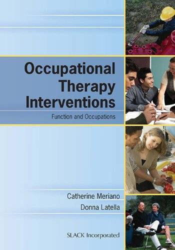 9781556427329: Occupational Therapy Interventions: Function and Occupations