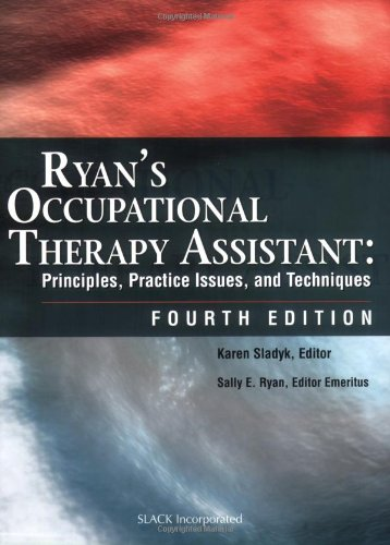 9781556427404: Ryan's Occupational Therapy Assistant: Principles, Practice Issues, and Techniques