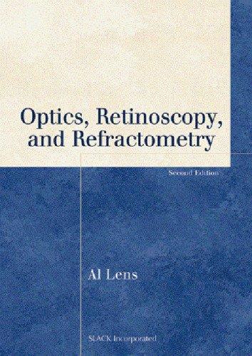 9781556427480: Optics, Retinoscopy, and Refractometry (Basic Bookshelf for Eyecare Professionals)