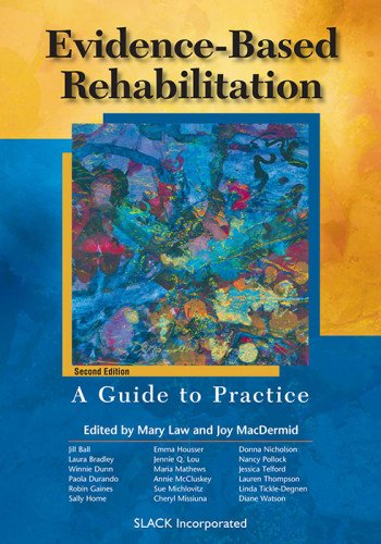 9781556427688: Evidence-Based Rehabilitation: A Guide to Practice, 2nd Edition