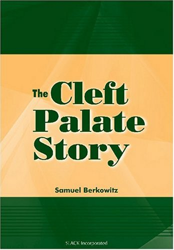 9781556427787: The Cleft Palate Story