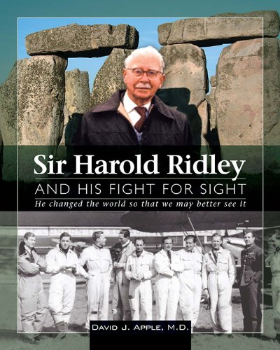 9781556427862: Sir Harold Ridley and His Fight for Sight: He Changed the World So That We May Better See It