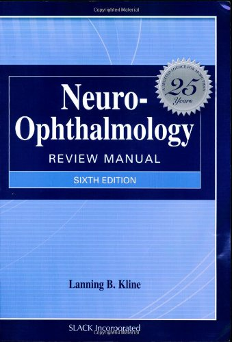 9781556427893: Neuro-Ophthalmology Review Manual