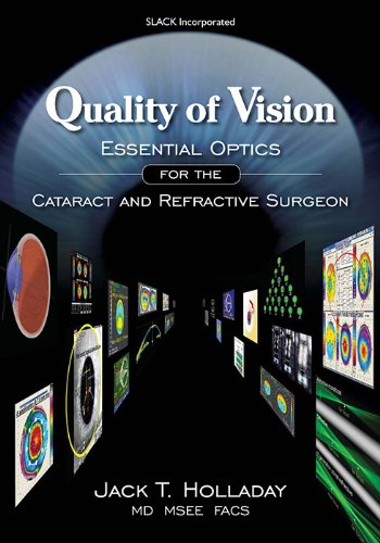 9781556428012: Quality of Vision: Essential Optics for the Cataract and Refractive Surgeon