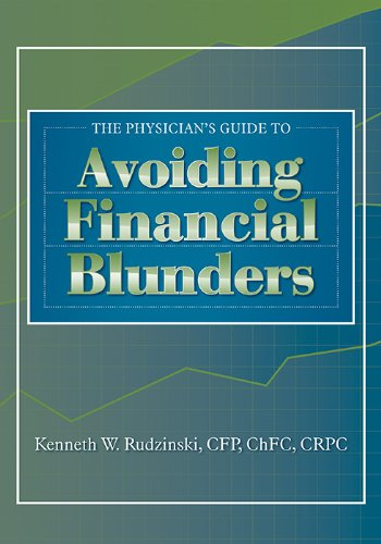 9781556428753: The Physician's Guide to Avoiding Financial Blunders