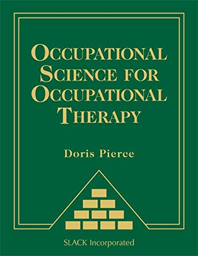 9781556429330: Occupational Science for Occupational Therapy