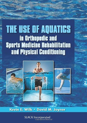 9781556429514: The Use of Aquatics in Orthopedics and Sports Medicine Rehabilitation and Physical Conditioning