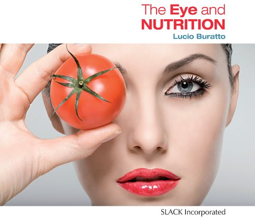 9781556429644: The Eye and Nutrition