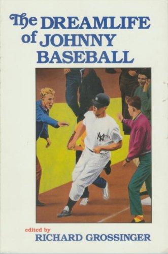 9781556430022: The Dreamlife of Johnny Baseball