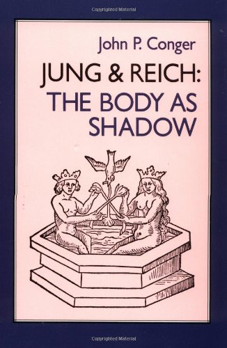 9781556430374: Jung & Reich: Body as Shadow