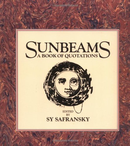 9781556430459: Sunbeams: A Book of Quotations