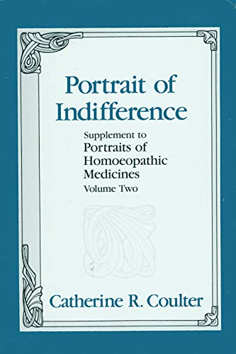 002: Portrait of Indifference: A Supplement to: Coulter, Catherine R.