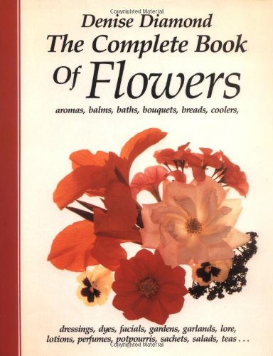 9781556430794: The Complete Book of Flowers