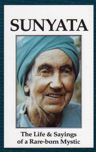 9781556430961: Sunyata: The Life and Sayings of a Rare-Born Mystic