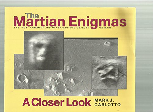 Martian Enigmas : The Face, Pyramids and: Mark Carlotto