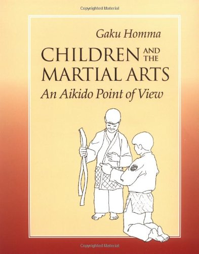 9781556431395: Children and the Martial Arts: An Aikido Point of View