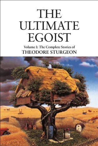 The Ultimate Egoist: The Complete Stories of: Sturgeon, Theodore;Williams, Paul
