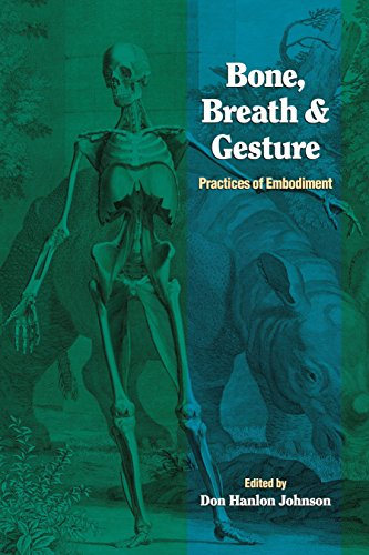 9781556432019: Bone, Breath, and Gesture: Practices of Embodiment Volume 1
