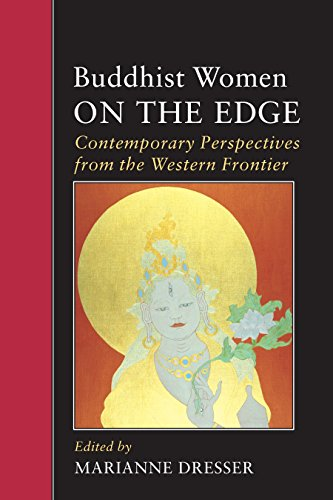 9781556432033: Buddhist Women on the Edge: Contemporary Perspectives from the Western Frontier (IO)
