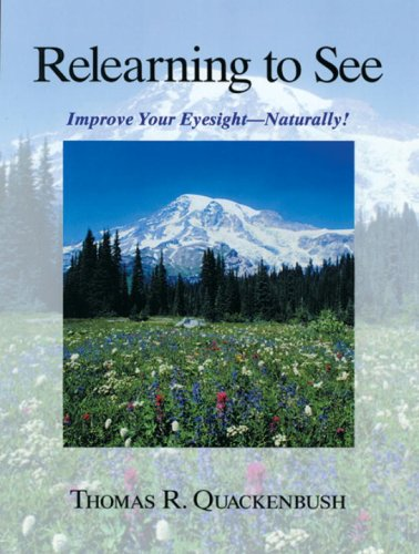 9781556432057: Relearning to See: Naturally and Clearly