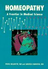 9781556432101: Homeopathy: A Frontier in Medical Science : Experimental Studies and Theoretical Foundations