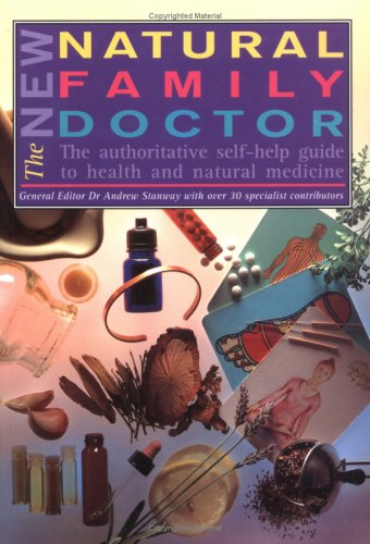 The New Natural Family Doctor: The Authoritative