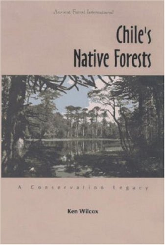 9781556432347: Chile's Native Forests: A Conservation Legacy