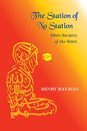 9781556432408: The Station of No Station: Open Secrets of the Sufis