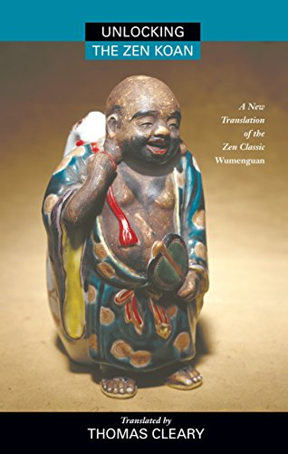 9781556432477: Unlocking the Zen Koan: A New Translation of the Zen Classic Wumenguam