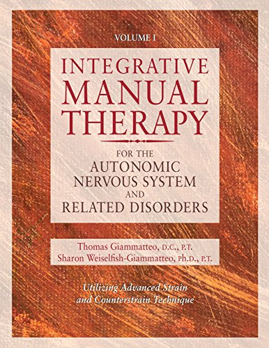 9781556432729: Integrative Manual Therapy for the Autonomic Nervous System and Related Disorder