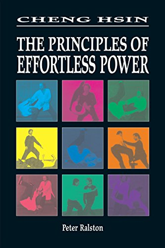 9781556433023: Cheng Hsin: The Principles of Effortless Power